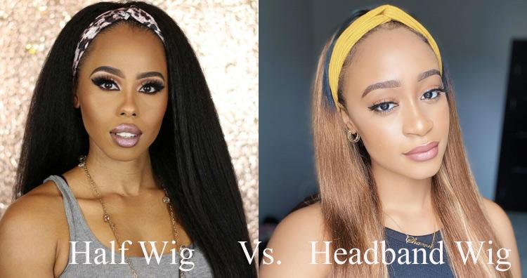 Headband Wigs Vs. Half Wigs