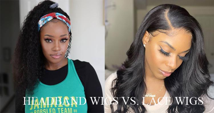 Headband Wig Vs. Lace Wigs
