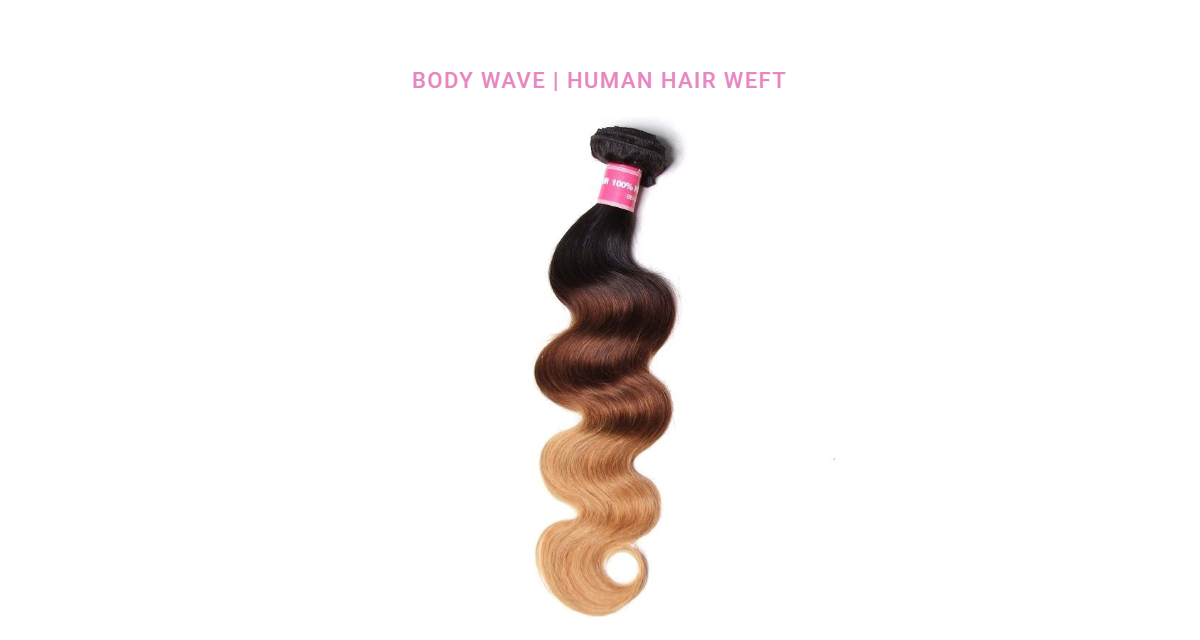 Body Wave Weave Human Hair T1B/4/27 Ombre